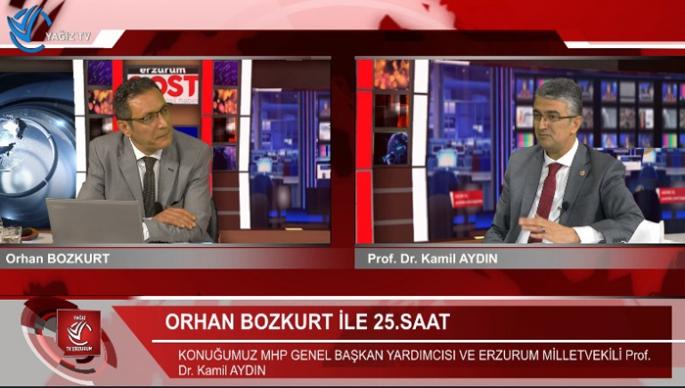 MHP Genel Başkan Yardımcısı Aydın, Erzurum'da 25.Saat'e konuştu